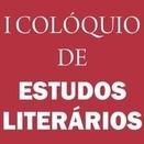 I Colóquio de Estudos Literários