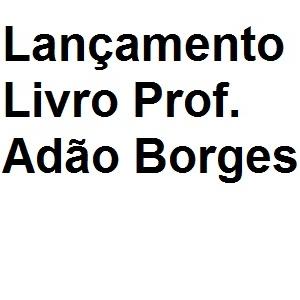 """Lançamento do livro """"História e Memória: Sujeitos e Processos Educativos na Educação Pública em Goiás"""""""