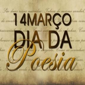 14 DE MARÇO - DIA DA POESIA