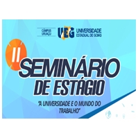 II Seminário De Estagio: A Universidade e o mundo do trabalho - 1º Noite (23 de Novembro)