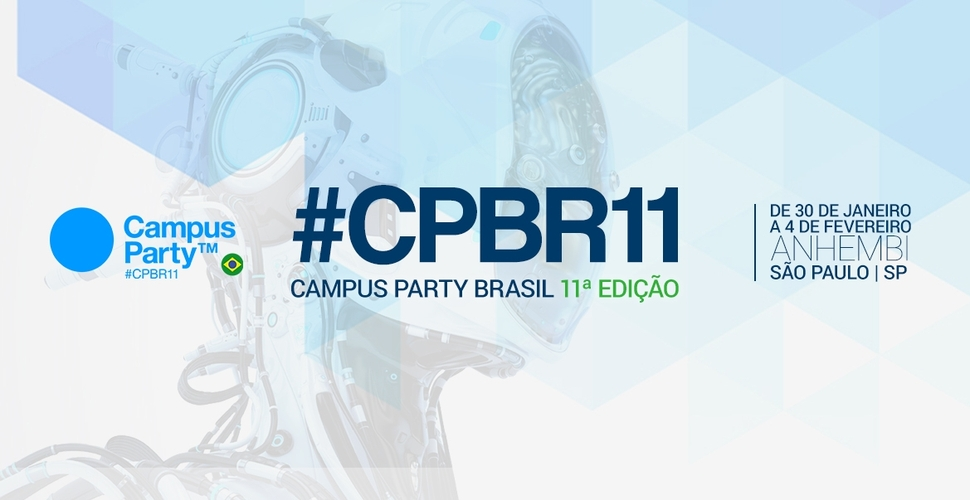 Resultado de imagem para Campus Party Brasil 2018