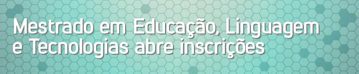 TOPO__Mestrado_em_Educao_linguagem_e_tecnologias01