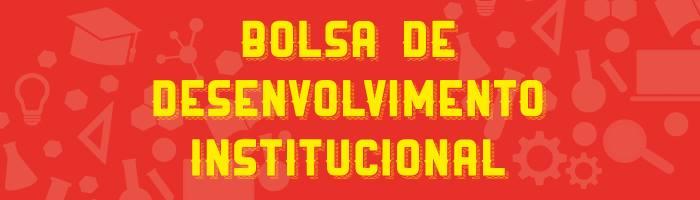 BOLSA_DESENVOLVIMENTO_INSTITUCIONAL